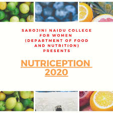 Nutriception-The Nutri-Fest of Sarojini Naidu College for Women - Home |  Facebook